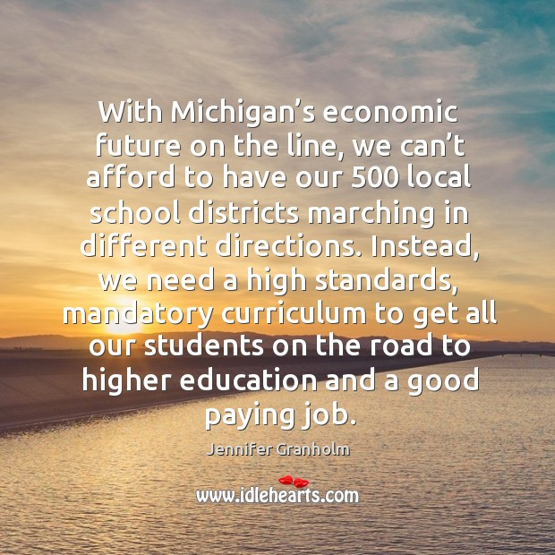 Image, With michigan's economic future on the line, we can't afford to have our 500 local school