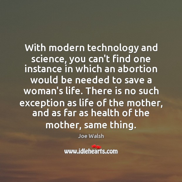 With modern technology and science, you can't find one instance in which Image