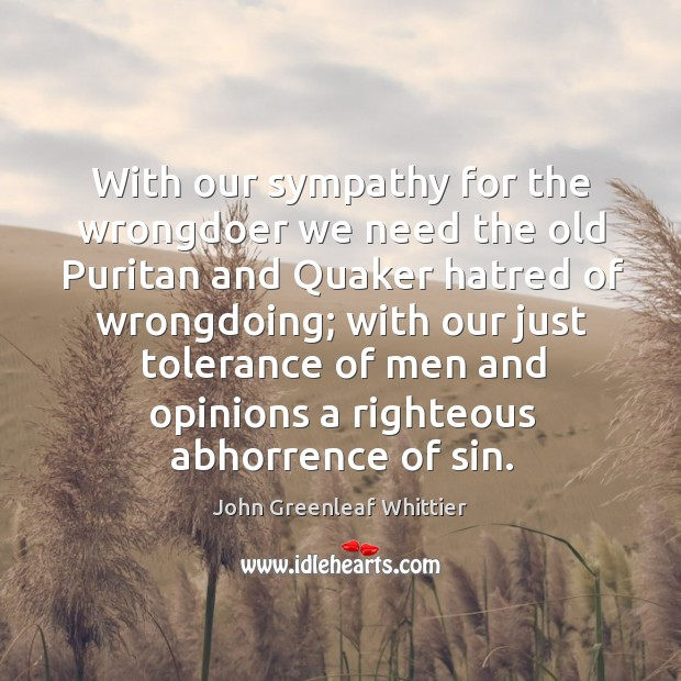 With our sympathy for the wrongdoer we need the old Puritan and Image