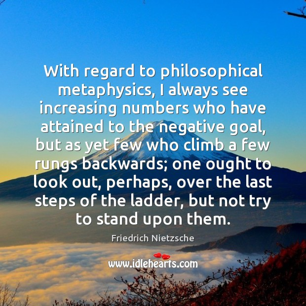 Image, With regard to philosophical metaphysics, I always see increasing numbers who have