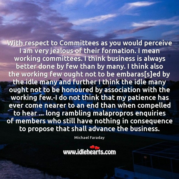 Image, With respect to Committees as you would perceive I am very jealous