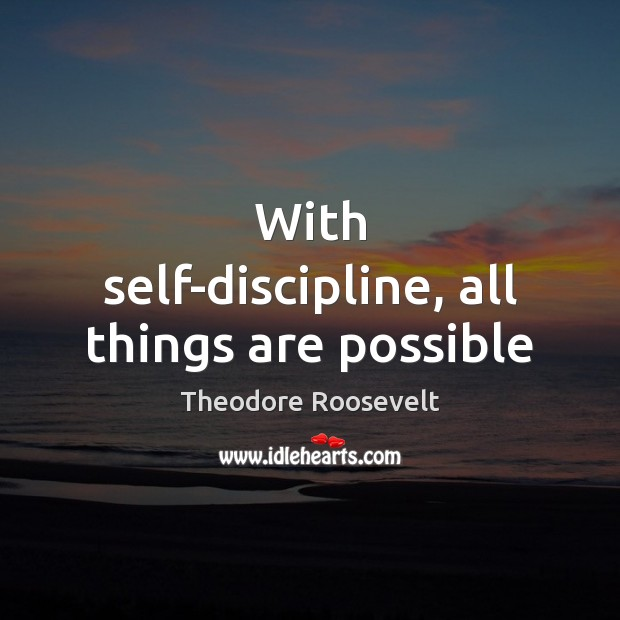 Image, With self-discipline, all things are possible