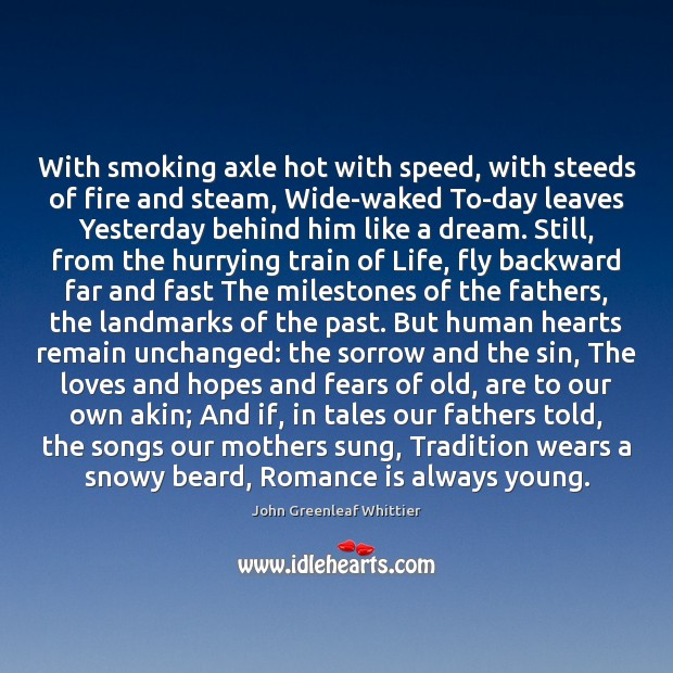 With smoking axle hot with speed, with steeds of fire and steam, Image