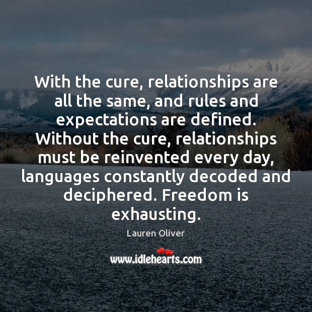 Image, With the cure, relationships are all the same, and rules and expectations