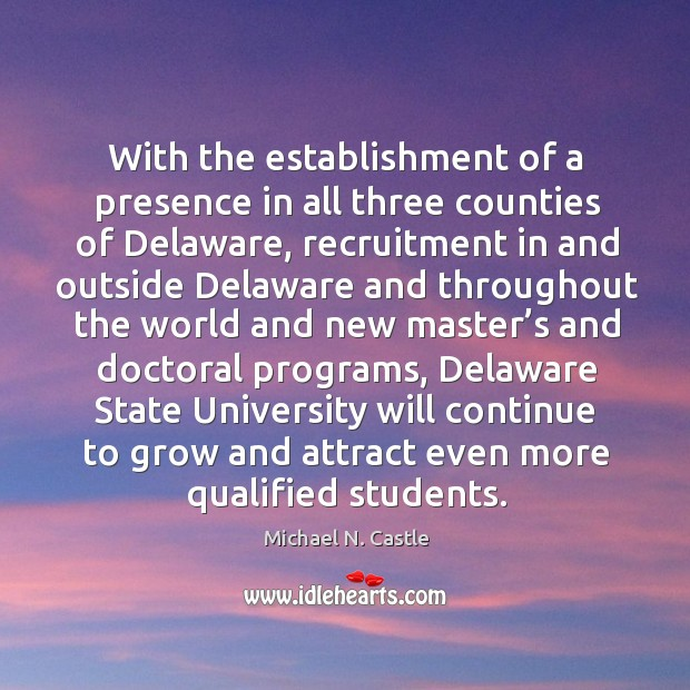Image, With the establishment of a presence in all three counties of delaware, recruitment in and