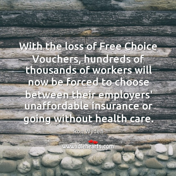 Image, With the loss of Free Choice Vouchers, hundreds of thousands of workers