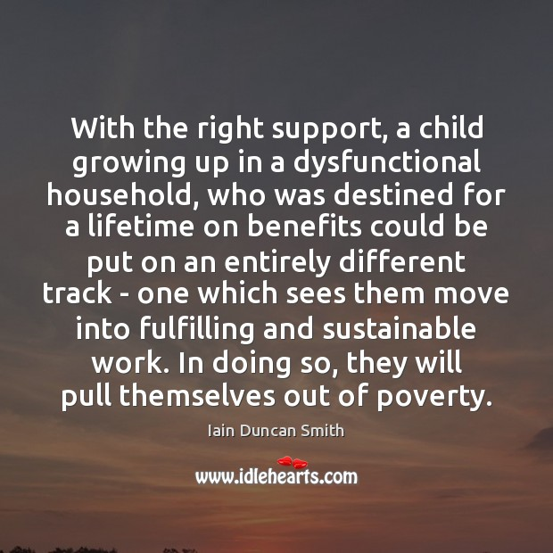 With the right support, a child growing up in a dysfunctional household, Image