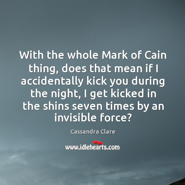 Image, With the whole Mark of Cain thing, does that mean if I