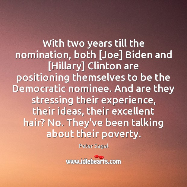 With two years till the nomination, both [Joe] Biden and [Hillary] Clinton Image