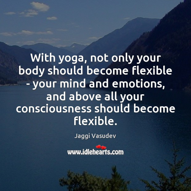 With yoga, not only your body should become flexible – your mind Image