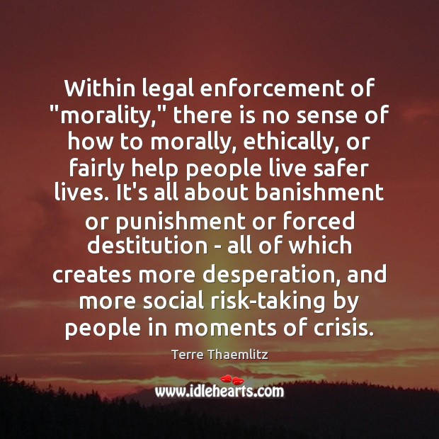 "Image, Within legal enforcement of ""morality,"" there is no sense of how to"