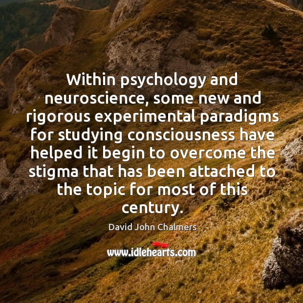 Within psychology and neuroscience, some new and rigorous experimental paradigms Image