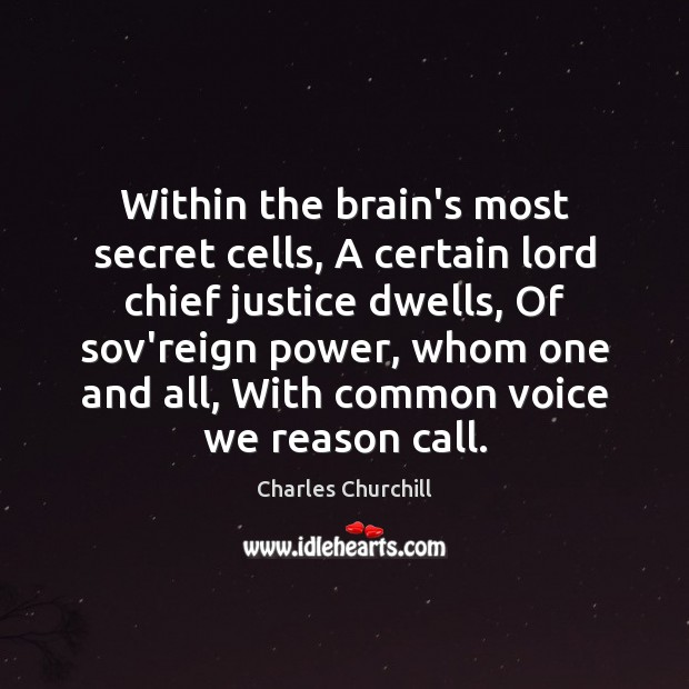 Within the brain's most secret cells, A certain lord chief justice dwells, Image