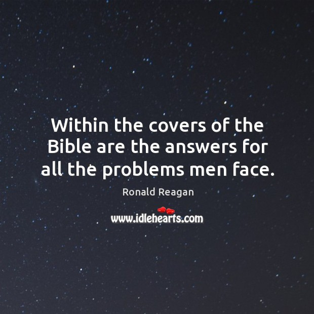 Image, Within the covers of the bible are the answers for all the problems men face.