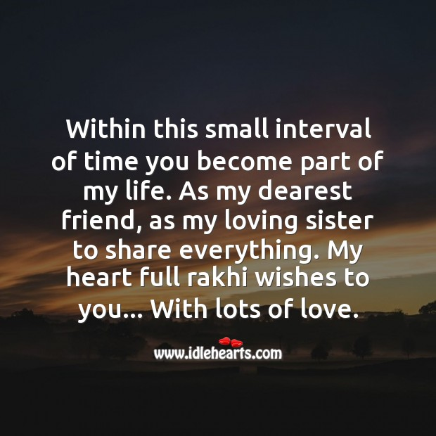 Within this small interval of time you become part of my life. Raksha Bandhan Messages Image