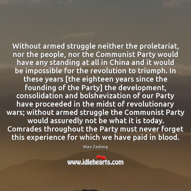Without armed struggle neither the proletariat, nor the people, nor the Communist Image