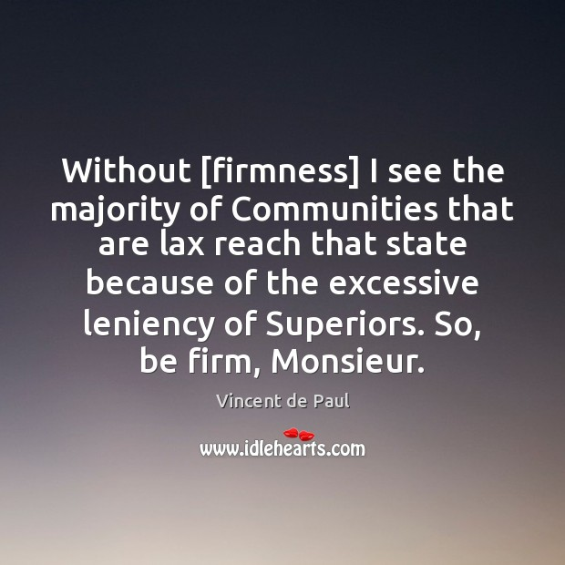 Without [firmness] I see the majority of Communities that are lax reach Image