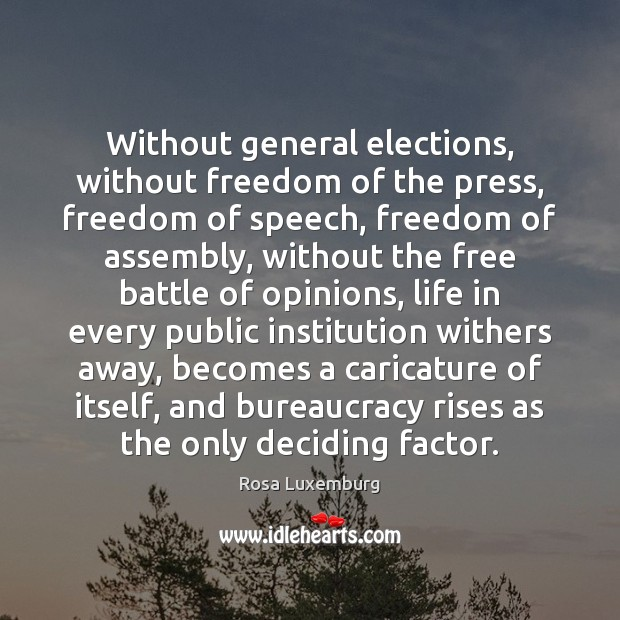 Image, Without general elections, without freedom of the press, freedom of speech, freedom