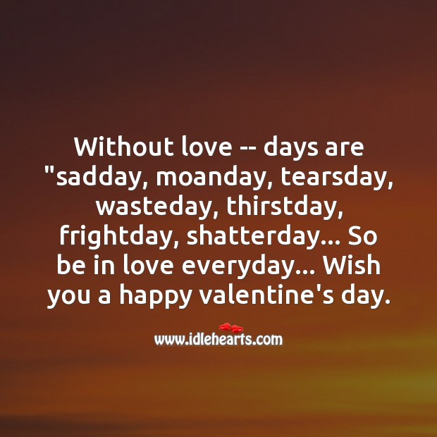 Without love Valentine's Day Messages Image