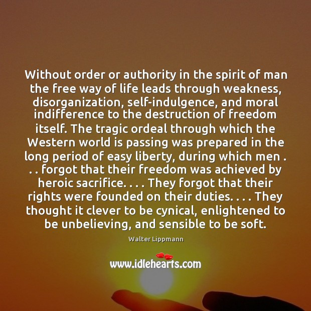 Without order or authority in the spirit of man the free way Image