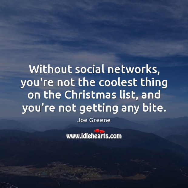 Without social networks, you're not the coolest thing on the Christmas list, Image