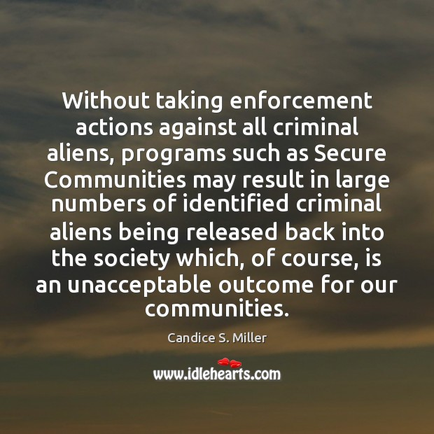 Image, Without taking enforcement actions against all criminal aliens, programs such as Secure