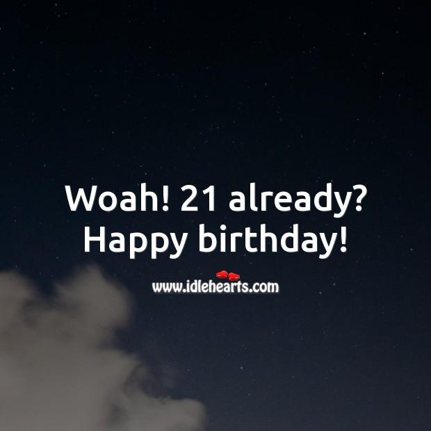 Woah! XX already? Happy birthday! Age Birthday Messages Image
