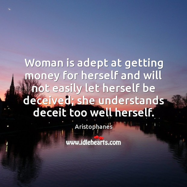 Image, Woman is adept at getting money for herself and will not easily