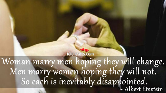 Image, Woman marry men hoping they will change.