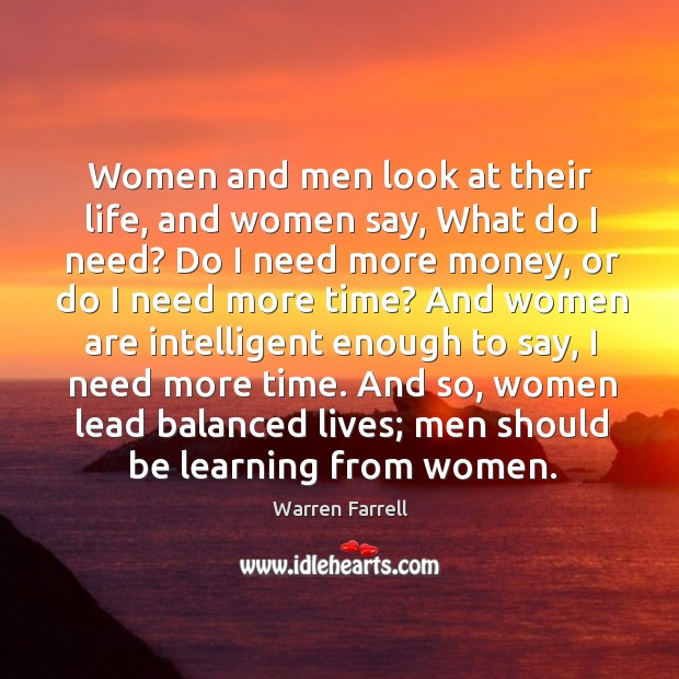 Women and men look at their life, and women say, What do Image