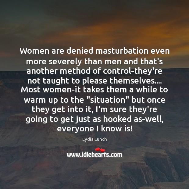 Image, Women are denied masturbation even more severely than men and that's another