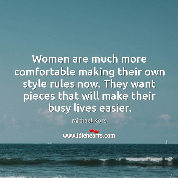 Women are much more comfortable making their own style rules now. They Image