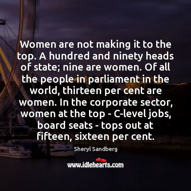 Women are not making it to the top. A hundred and ninety Image