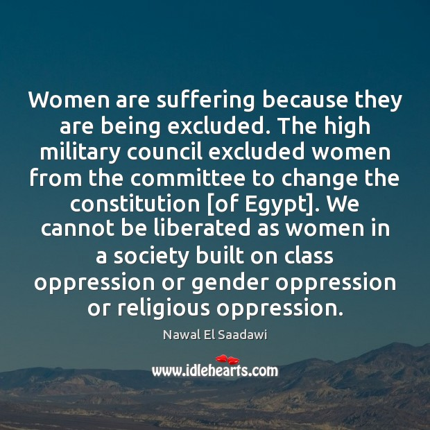 Women are suffering because they are being excluded. The high military council Image