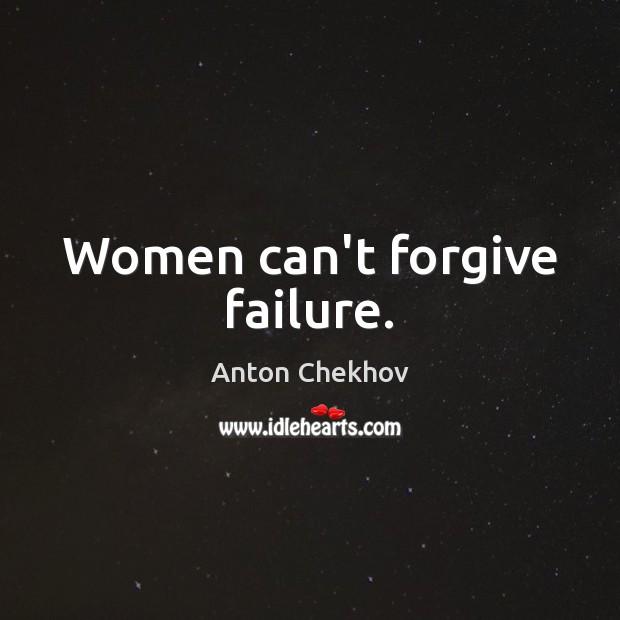 Image, Women can't forgive failure.
