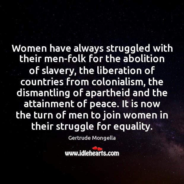 Image, Women have always struggled with their men-folk for the abolition of slavery,