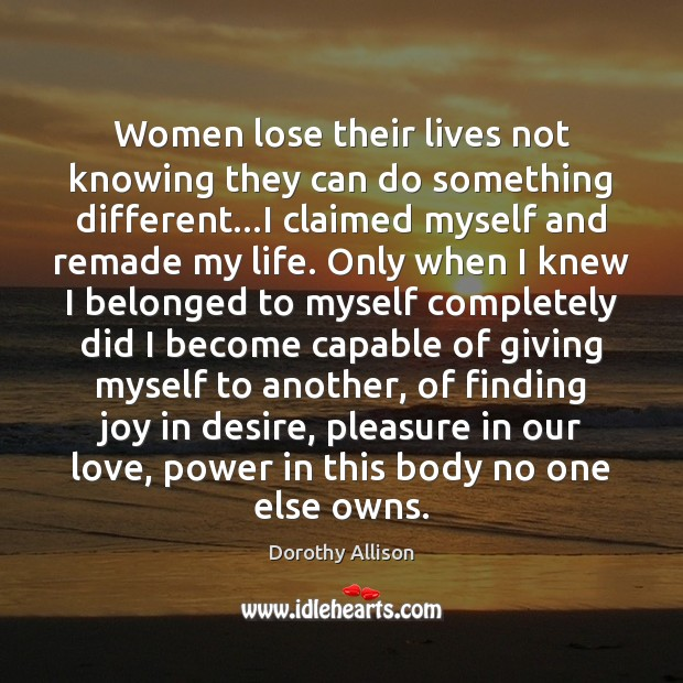 Women lose their lives not knowing they can do something different…I Image