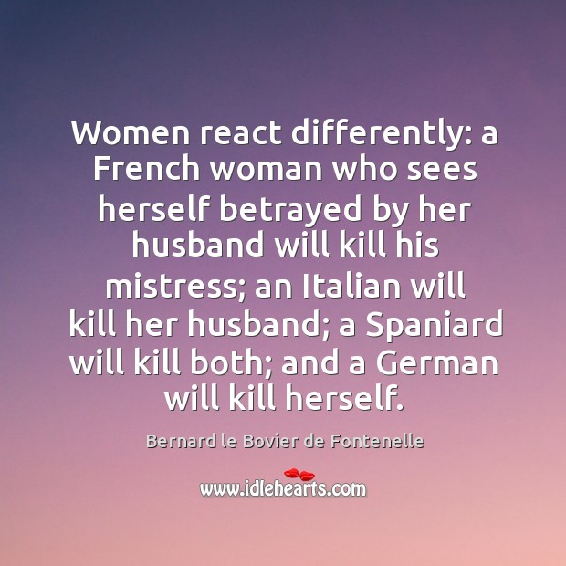 Image, Women react differently: a french woman who sees herself betrayed by her husband will kill his mistress