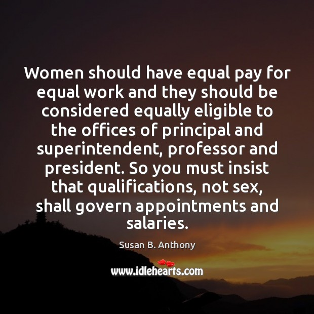 Image, Women should have equal pay for equal work and they should be