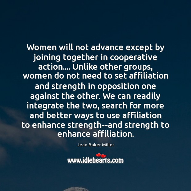 Image, Women will not advance except by joining together in cooperative action…. Unlike