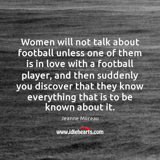 Image, Women will not talk about football unless one of them is in