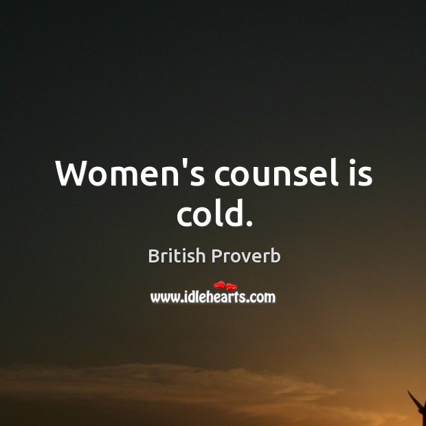 Image, Women's counsel is cold.