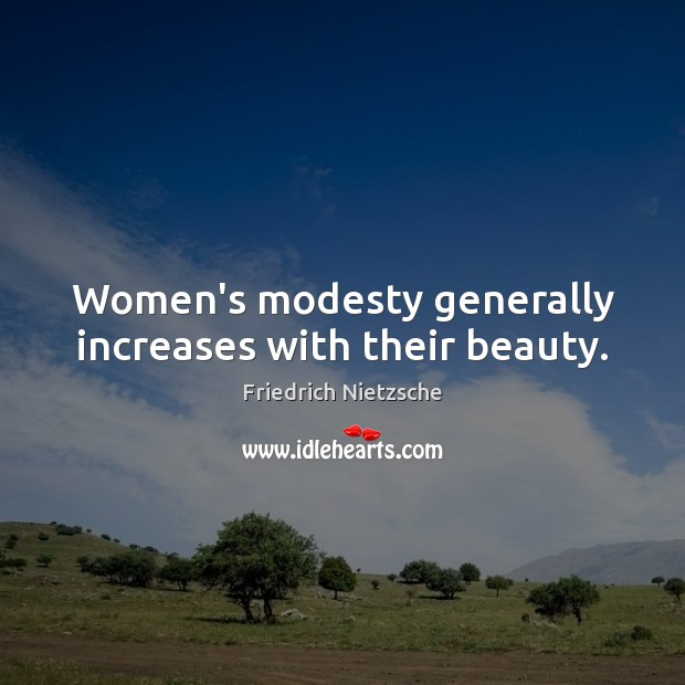 Women's modesty generally increases with their beauty. Image