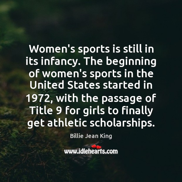 Image, Women's sports is still in its infancy. The beginning of women's sports
