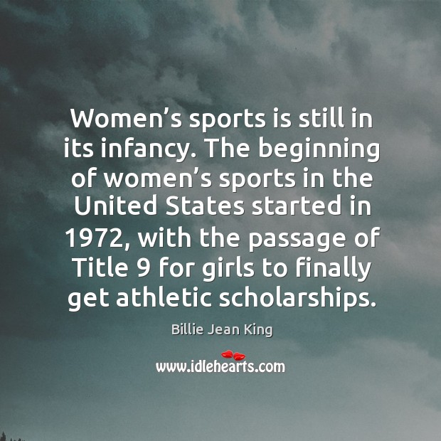 Image, Women's sports is still in its infancy.