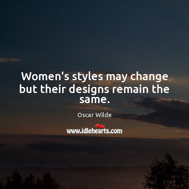 Image, Women's styles may change but their designs remain the same.