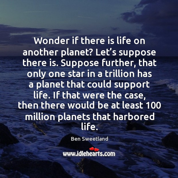 Image, Wonder if there is life on another planet? let's suppose there is.