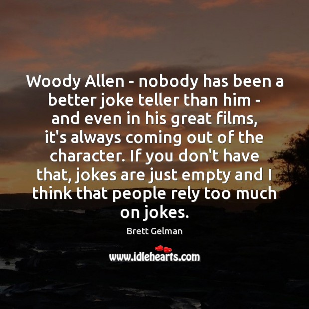 Image, Woody Allen – nobody has been a better joke teller than him