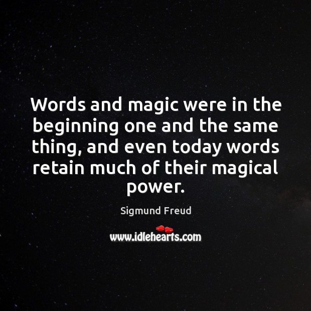 Words and magic were in the beginning one and the same thing, Image