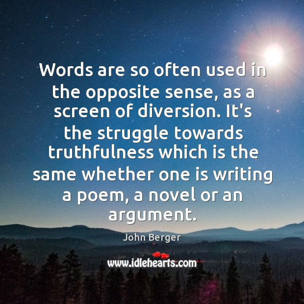 Words are so often used in the opposite sense, as a screen Image
